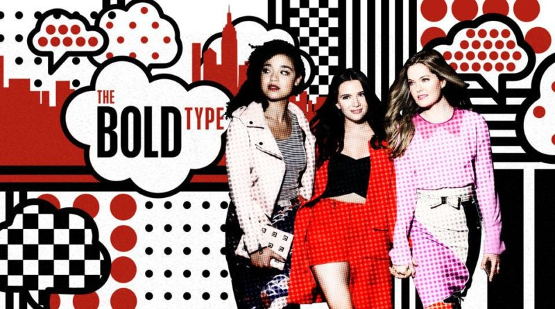 bb1b582387d The Bold Type  The Feminist Millennial Show We Need
